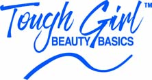 TOUGH GIRL BEAUTY BASICS